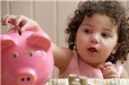 4 mẹo dạy bé tiết kiệm
