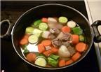 Bí quyết cho nước dùng món súp được trong