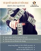 Bí quyết quản lý tiền bạc dành cho người trẻ