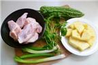 Cách làm món canh gà nấu dứa với khổ qua
