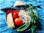 Canh chua cá saba nấu mẻ ngon tuyệt cú mèo