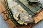 Cá vược gói lá chuối nướng ngon tuyệt hảo