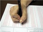 """Hướng dẫn cách làm bài thi trắc nghiệm và xử lý """"bẫy"""" trong đề thi"""