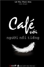 Xuất bản 'Café với người nổi tiếng'