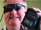Kính thông minh giúp người mù khôi phục thị lực