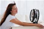 Cách dùng máy lạnh, quạt điện để tránh bị ốm