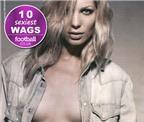 Top 10 WAGS quyến rũ nhất thế giới