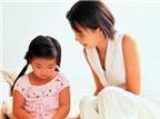 7 sai lầm cần tránh trong việc dạy con