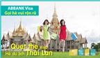 Du lịch Thái Lan cùng ABBANK