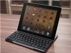 Lựa chọn bàn phím tốt cho iPad