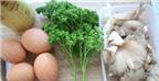 Trứng tráng nấm đủ chất thơm ngon