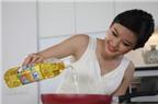 Dầu ăn nào tốt cho sức khỏe gia đình?