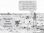 Nhà khoa học thời nay có nên nhốt mình trong tháp ngà?