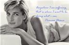 15 câu nói nổi tiếng của công nương Diana