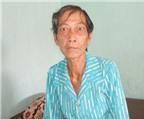 Cảm thương bà lão 70 tuổi bị bệnh tật đeo đẳng