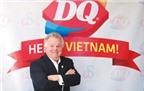 Dairy Queen của Warren Buffett đến Việt Nam
