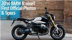 R nineT: Siêu phẩm đánh dấu 90 năm của BMW