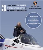3 cách để trở nên táo bạo hơn trong kinh doanh từ Richard Branson