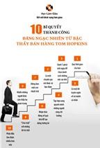 10 bí quyết thành công đáng ngạc nhiên từ bậc thầy bán hàng Tom Hopkins