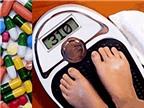 Dùng thuốc giảm cân: Coi chừng dao hai lưỡi