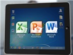 Các tính năng nổi bật của Microsoft Office cho iPad