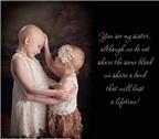 Rơi nước mắt trước hình ảnh các bé gái bị ung thư bao bọc lẫn nhau