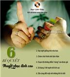 6 bí quyết thuyết phục đỉnh cao