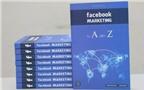 Tác giả 9X truyền kinh nghiệm marketing qua kênh Facebook