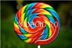 8 tính năng của Android Lollipop mà iOs 8 không có