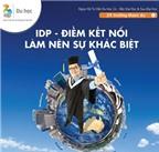 IDP - Điểm kết nối làm nên sự khác biệt