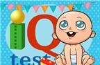 Bài test tính điểm trí thông minh của bé sơ sinh