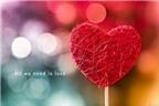 Top lời chúc Valentine hay và ý nghĩa nhất