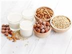5 loại sữa thực vật tốt cho sức khỏe