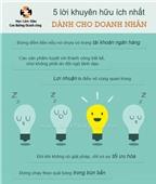 5 lời khuyên hữu ích nhất dành cho doanh nhân