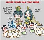 Các truyền thuyết nổi tiếng nói là nhớ ngay đến vua Hùng