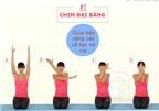 4 động tác kéo căng cơ thể dành cho người ngồi văn phòng cả ngày