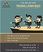 6 sai lầm cần tránh trong lãnh đạo