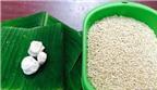 Cách ủ rượu nếp ngọt mềm, thơm ngon cho Tết Đoan Ngọ