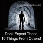 Để cuộc sống tốt đẹp hơn nên học cách đừng mong đợi từ người khác