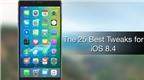25 tweak cho iOS 8.4 Jailbreak tốt nhất hiện nay