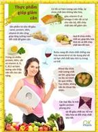 Những thực phẩm dễ ăn lại giúp giảm cân nhanh