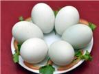 Mẹo chọn mua trứng vịt lộn tươi mới và luộc trứng thơm ngon