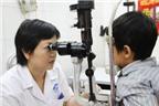 Những bệnh về mắt thường gặp ở trẻ em