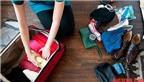 10 nguyên tắc vàng khi đóng gói hành lý du lịch
