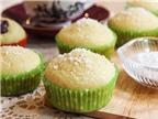 Muffin dừa dễ làm cho nàng vụng vẫn muốn ăn ngon