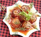 Cách làm cà chua nhồi thịt cho ngày se lạnh