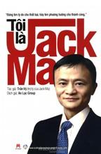 Sách hay nên đọc: Tôi là Jack Ma