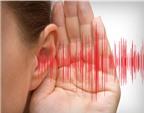 Nguy cơ giảm thính lực do thuốc