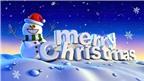 Dành tặng nhau những lời chúc Giáng sinh bằng tiếng Anh hay nhất