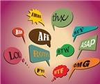60 từ viết tắt tiếng Anh giới trẻ chuộng nhất